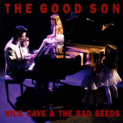 The Good the Bad Seeds Nick Cave & Son